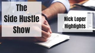 Highlight Reel - Nick Loper from The Side Hustle Show