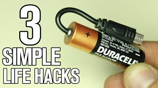 3 incredible simple Life Hacks