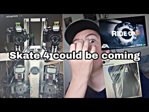 SKATE 4 COULD BE COMING   E3 please don't disappoint us
