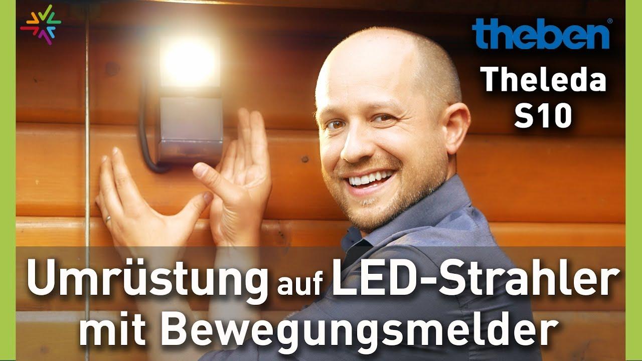 Umrüstung von Halogenstrahler auf LED Außenstrahler mit Bewegungsmelder - Theben Theleda S10