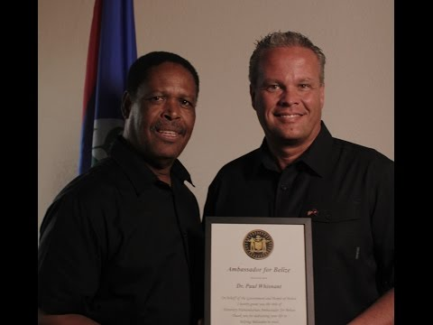 Belize TV: Dr. Paul Whisnant named Ambassador of Belize (Humanitarian). iServants.com