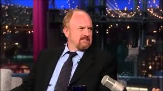 Louis C K  on David Letterman 20 August, 2013
