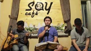 Dẫu có lỗi lầm - Acoustic Cover - Guitar Tân Bo ft Quốc Vương at Say Acoustic Cafe