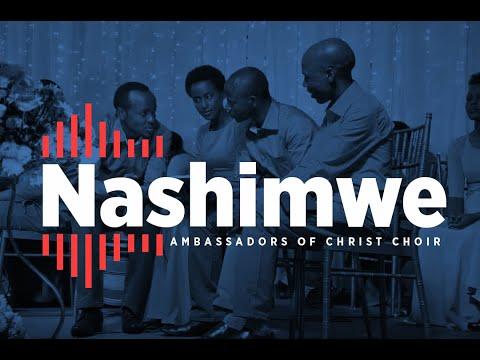 Download NASHIMWE Official Lyrics Video | © Ambassadors of Christ Choir 2021