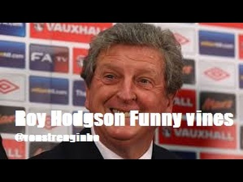 Roy Hodgson - Best of Vines