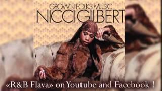 Nicci Gilbert -  09 Hint Of Love [2005 - Grown Folks Music]