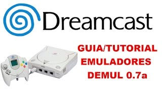 GUIA/TUTORIAL SEGA DREAMCAST (DEMUL 0.7a Build 18-8-2016)