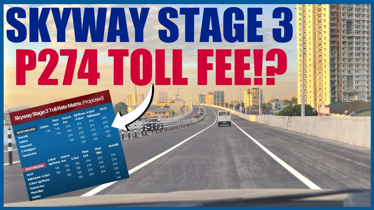 P274 PROPOSED TOLL FEE FOR SKYWAY STAGE 3