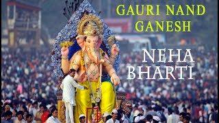 Gauri Nand Ganesh I Neha Bharti (Prameeti Dhra)