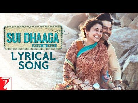 Lyrical: Sui Dhaaga Title Song | Anushka Sharma | Varun Dhawan | Anu Malik | Varun Grover
