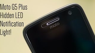 Enable Moto G5 Plus' Hidden LED Notification Light!