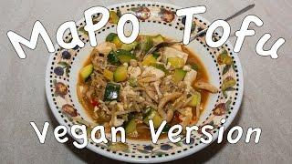 Vegan Chinese Classic MaPo Tofu (麻婆豆腐) - Meal Prep Recipe # 7