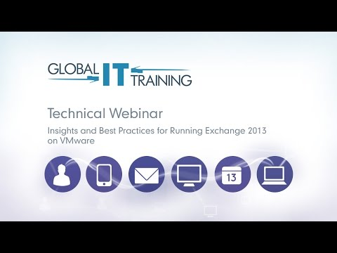 Insights And Best Practices For Running Exchange 2013 On VMware