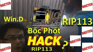 wind bat gap rip113 hack khi live stream truc tiep tai nha rip113