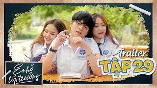 Ê ! NHỎ LỚP TRƯỞNG | Trailer TẬP 29 | Phim Học Đường 2019 | LA LA SCHOOL