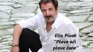 """Elio Pisak """"Plave oči plave žene"""" 2012"""