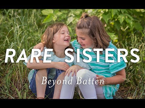 Rare Sisters: Beyond Batten Disease