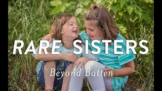 Rare Sisters: Beyond Batten Disease
