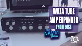 BOSS WAZA Tube Amp Expander Adds More to Your Tube Amp - NAMM 2019
