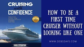 Cruising with Confidence  How to be a First Time Cruiser without Looking Like One