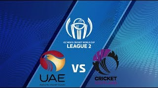 ICC Men's Cricket World Cup League 2 2019- UAE vs SCOTLAND
