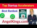 Startup Accelerators - #1 Best Accelerators Ranking - AngelKings.com