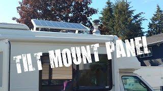 RV Life: Second solar panel & tilt mount