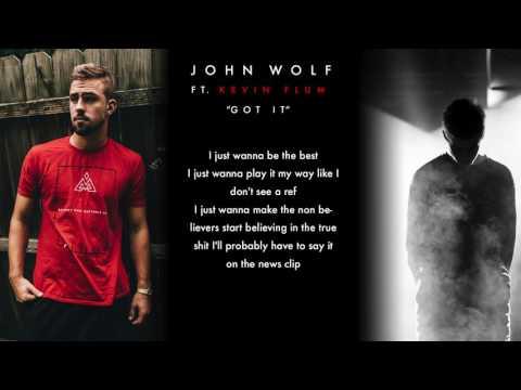 John Wolf X Kevin Flum - Got It (Official Lyric Video)
