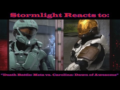 "Stormlight Reacts to: RVB Season 14 Episode 13: ""Death Battle: Meta vs. Carolina: Dawn of Awesome"""