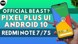 Official Pixel Plus UI Android 10 ROM for Redmi Note 7/7S | Better than Pixel Experience ROM??