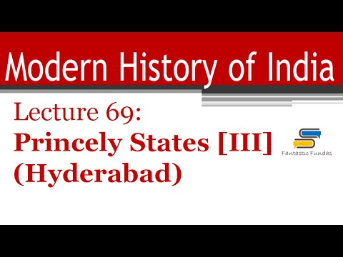 Lec 69 - Princely States [Part III] with Fantastic Fundas | Modern History
