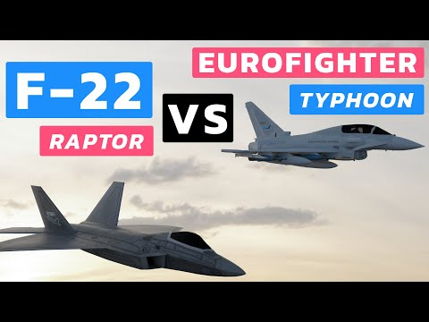F-22 Raptor Vs Eurofighter Typhoon: Who Would Win?
