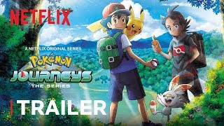 Pokémon Journeys: The Series Trailer | Netflix Futures