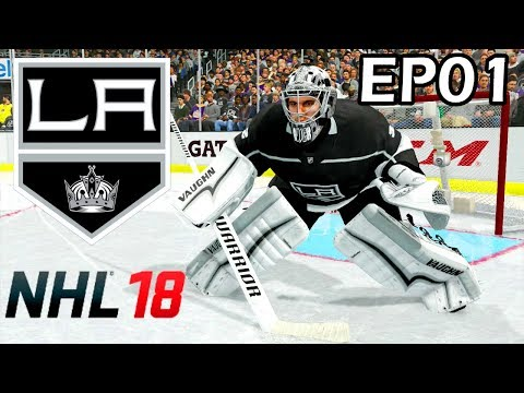 NHL 18 Los Angeles Kings Franchise - EP01 - Let the Monarchy Begin!