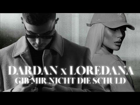 Смотреть клип Dardan Ft. Loredana - Gib Mir Nicht Die Schuld