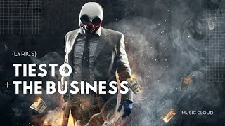 Let's Get Down To Business   Tiësto - The Business