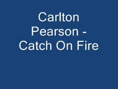 Carlton Pearson - Catch On Fire Chords - Chordify