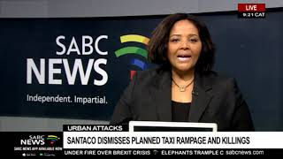 SANTACO dismisses planned taxi rampage and killings