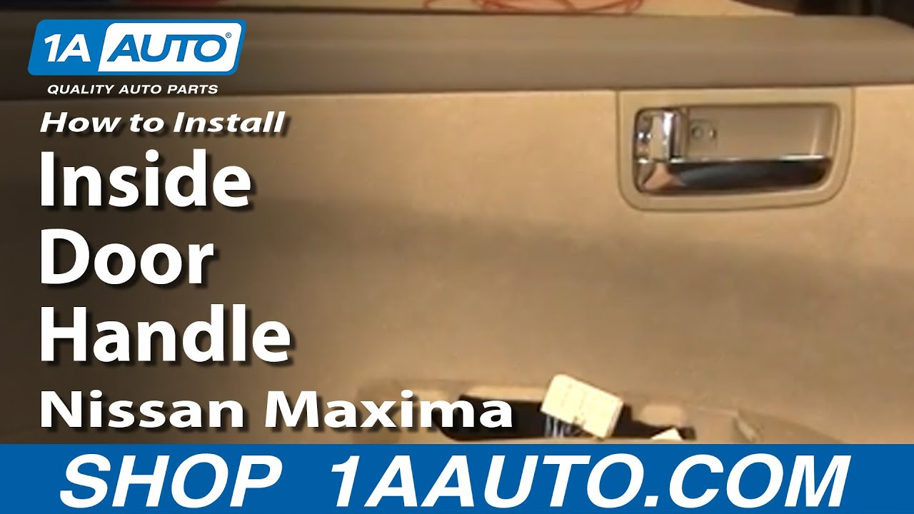 How to Install Replace Inside Door Handle Nissan Maxima 04-08 ...
