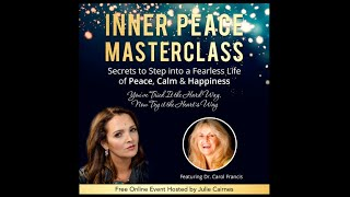Dr  Carol Francis + Julie Cairnes ·  Inner Peace MasterClass InnerView