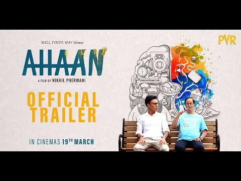 AHAAN   Official Trailer   Exclusively in PVR on 19th March 2021