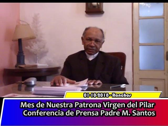 Mes de nuestra Patrona Conferencia del Padre Menegildo Santos