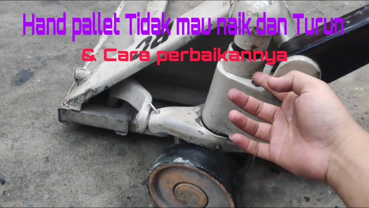 Cara Memperbaiki Hand Pallet Forklift Truck Ngempos Tidak Mau Naik Hand Pallet Crown Golectures Online Lectures