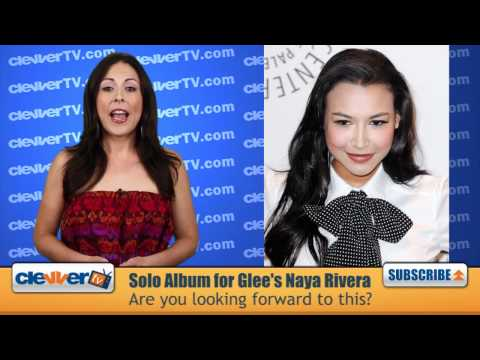 'Glee' Star Naya Rivera To Release Solo Album