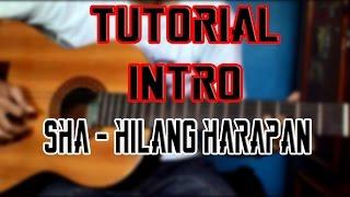 Gitar Tutorial || Intro Hilang harapan - Stand Here Alone