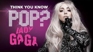 Lady Gaga - Think You Know Pop?
