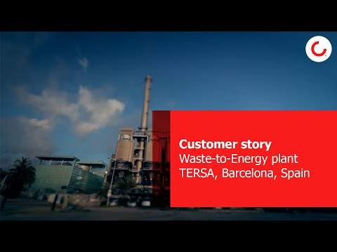 Customer Story: TERSA, Sant Adríá, Waste-to-Energy plant, Barcelona, Spain