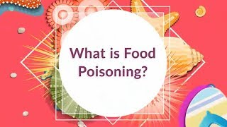 What is Food Poisoning? (My Stomach Hurts)