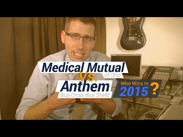 Medical Mutual of Ohio Vs  Anthem Blue Cross Blue Shield