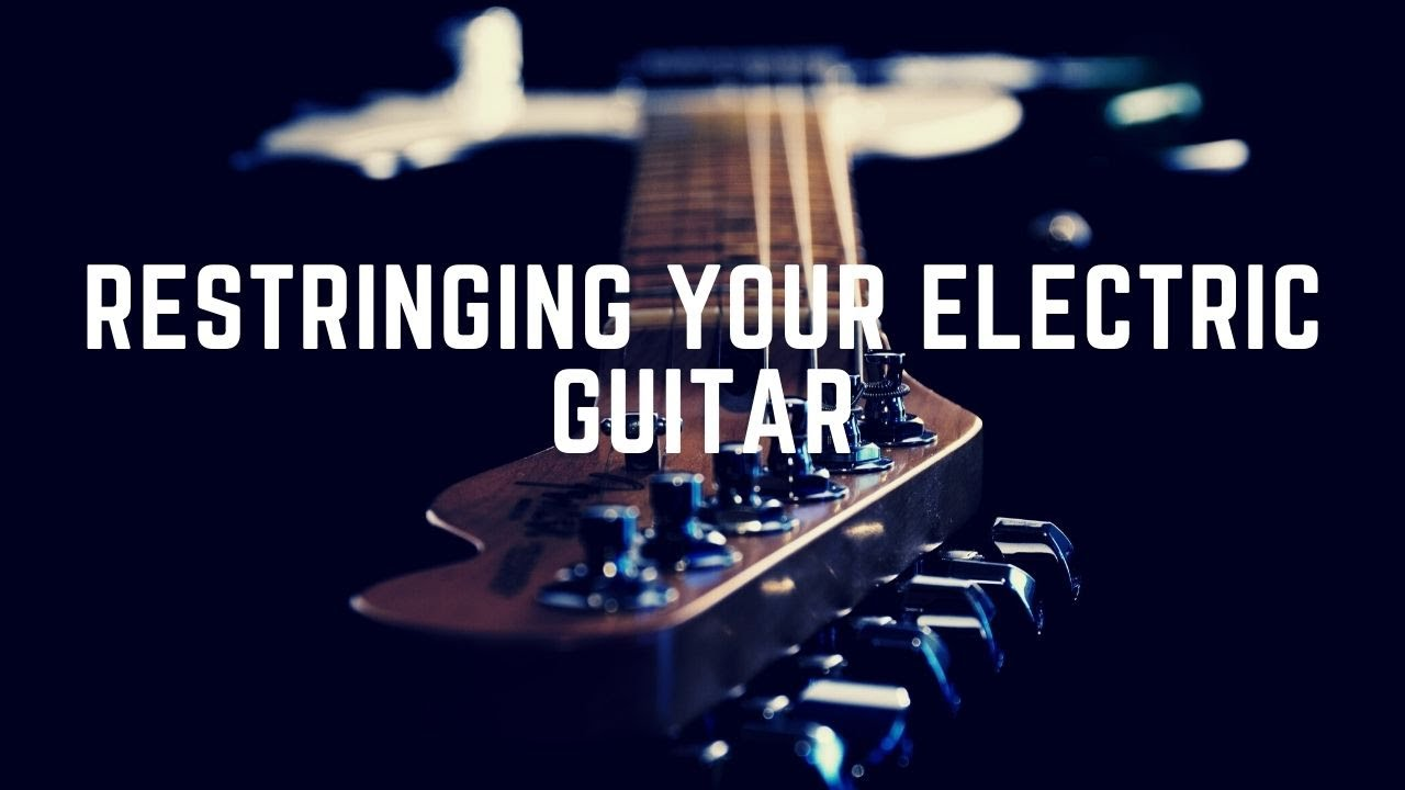 How to put new strings on your electric guitar